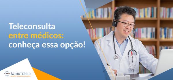 Teleconsulta entre médicos: conheça essa opção