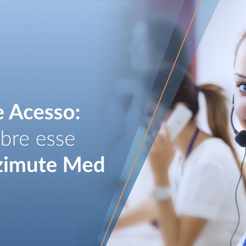 Concierge de Acesso: saiba mais sobre esse serviço da Azimute Med