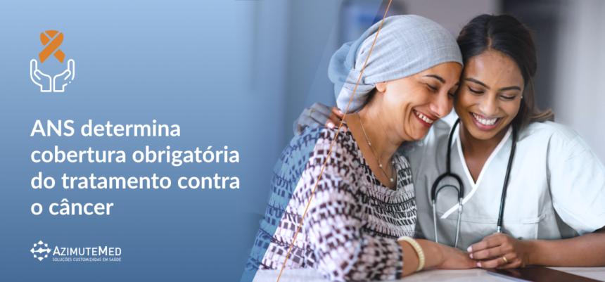 Saiba mais sobre a determinação da ANS para a cobertura obrigatória de medicamentos oncológicos orais