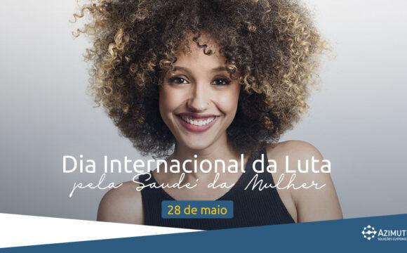 Dia internacional da luta pela saúde da mulher